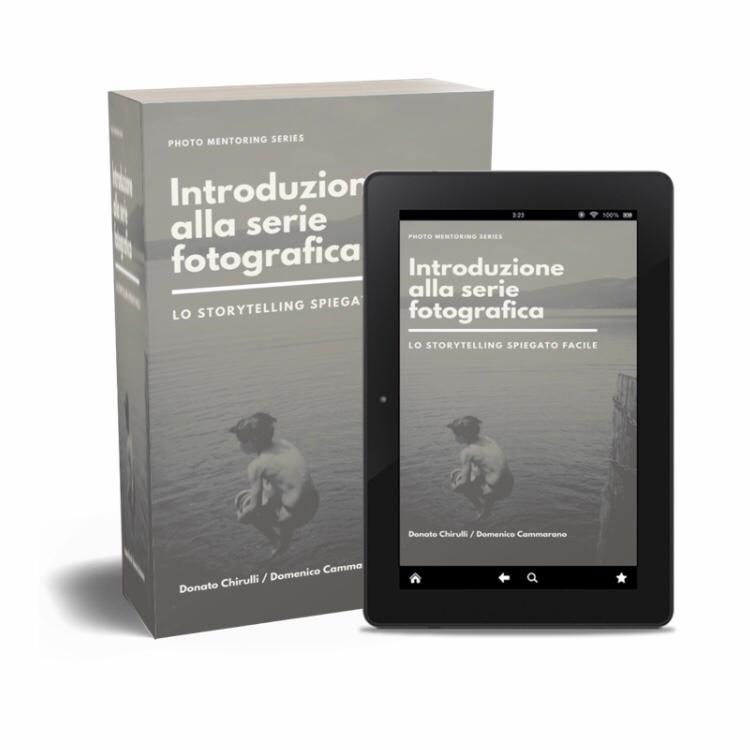 Donato Chirulli Photography - eBook Serie Fotografica_Photo Mentoring