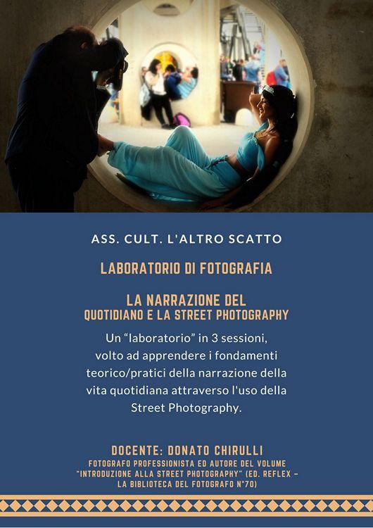 Donato Chirulli Photography _ Laboratorio di Fotografia La Narrazione del quotidiano e la Street Photography